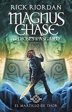 El Martillo de Thor (Magnus Chase y Los Dioses de Asgard 2) : Spanish-Lang...