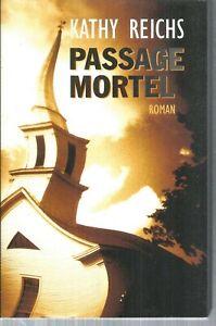 Passage mortel.Kathy REICHS.France Loisirs CV30
