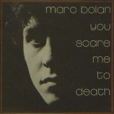 """MARC BOLAN 'YOU SCARE ME TO DEATH' UK PICTURE SLEEVE 7"""" SINGLE"""
