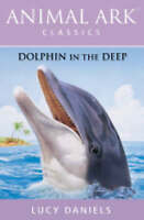 Dolphin in the Deep (Animal Ark Classics), Daniels, Lucy, Very Good Book