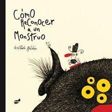 Como Reconocer a Un Monstruo (Hardback or Cased Book)