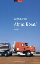 Alma Rose! (K&S classic) Forbes, Edith und Maria Mill: