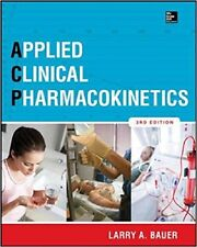 Applied Clinical Pharmacokinetics 3/e by Larry Bauer (2014, Hardcover)