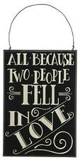 """Primitives by Kathy #23288 chalk art sign quote, """"All Because Two People..."""""""