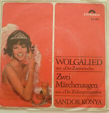"""7""""60s POLYDOR ! SANDOR KONYA Wolgalied + 2 Märchenaugen"""