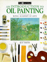 Introduction to Oil Painting by Ray Smith (Hardback, 1993)