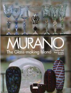 Murano L'Isola dei Vetrai The Glass Making Island BOOK Italy Travel History HC