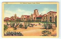 Vintage Linen Postcard US Veterans Hospital Tucson Arizona AZ