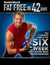 Kettle Worx Fat Free in 42 Days