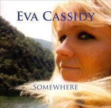 Somewhere by Eva Cassidy (CD, Aug-2008, Blix Street Records)
