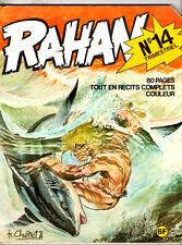 ¤ RAHAN n°14 ¤ CEUX DE LA TERRE HAUTE ¤ EO 1975 VAILLANT