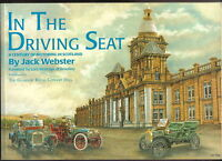 In The Driving Seat A Century of Motoring in Scotland by Jack Webster 1996 P/B
