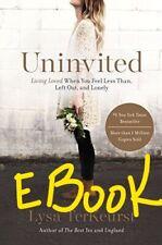 Uninvited : Living Loved When You Feel Less Than.. By Lysa TerKeurst  [P-D-F]
