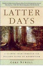 Latter Days : A Guided Tour Through Six Billion Years of Mormonism-ExLibrary