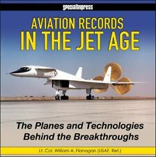 New ListingAviation Records in the Jet Age : The Planes and Technologies Behind the.