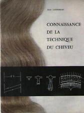 Connaissance de la Technique du Cheveu COIFFURE OREAL PERMANENTE Jean Laudereau