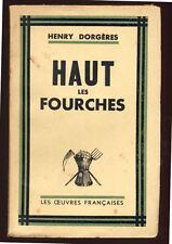 HENRY DORGÈRES, HAUT LES FORCHES (1935)