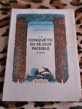 MARIOTTI Jean : La conquête du séjour paisible - Stock, 1952