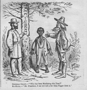 KU KLUX TREE OF LIBERTY MUTILATED AX HATCHET GENERAL GRANT HISTORY KU KLUX NEGRO