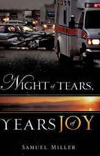 Night of Tears, Years of Joy by Samuel Miller