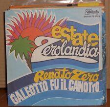 RENATO ZERO - GALEOTTO FU IL CANOTTO - PIU' SU - vinile 45 giri NUOVO 1981