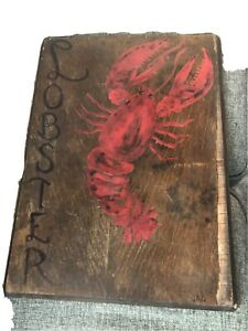 Primitive Maine Lobster Sign Hand Painted On Both Sides And Initialed By Artist.