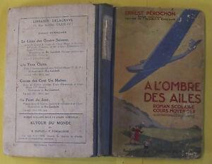 A L'OMBRE DES AILES ROMAN SCOLAIRE par RAYLAMBERT ILLUSTRATEUR 1936
