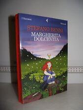 LIBRO Stefano Benni MARGHERITA DOLCEVITA 1^ed.2005 Narratori Feltrinelli☺