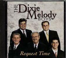 """THE DIXIE MELODY BOYS......""""REQUEST TIME""""........RARE HTF OOP GOSPEL CD"""