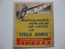 PUBBLICITA GOMME PNEUMATICI PIRELLI STELLA BIANCA  1939