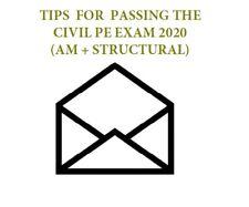 CIVIL PE EXAM Study Mat. & Tips: AM + STRUCTURAL Depth
