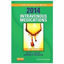 2014 Intravenous Medications: A Handbook for Nurses and Health Professionals, 30