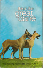 GREAT DANE -This Is - Ernest H Hart **USED COPY**