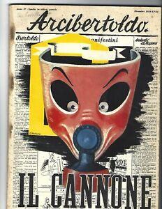 Arcibertoldo Dicembre 1939, IL CANNONE