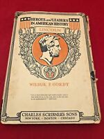 Abraham Lincoln Book by Wilbur F Gordy Heroes & Leaders American History 1917