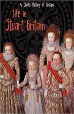 A Child's History of Britain:  Life in Stuart Britain