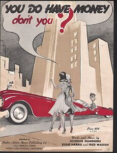 You Do Have Money Don't you 1951 Sheet Music
