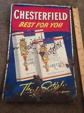 Vintage Chesterfield Cigarettes 11.75x 17.75 tin sign - Best for You  satisfy