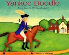 Yankee Doodle: A Song from the American Revolution (Patriotic Songs (Picture