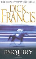DICK FRANCIS _____ ENQUIRY _____ BRAND NEW ___ FREEPOST UK