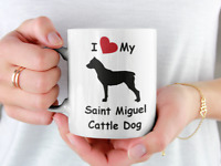 I Love My Saint Miguel Cattle Dog Coffee Mug Him Her Men Women Pet Breed Gift
