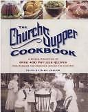 The Church Supper Cookbook: A Special Collection of Over 400 Potluck Recipes...