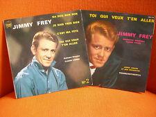 2 VINYLS 45 T – JIMMY FREY : TOI QUI VEUX + DA DOU RON - JAMES AWARD 60'S YEYE