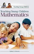 NEW Teaching Young Children Mathematics (Teaching Youn Children)