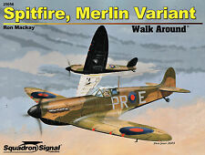 20011/ Squadron Signal - Walk Around 56 - Spitfire - Merlin Variant