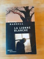 Henning Mankell - La Lionne blanche - Policiers Seuil