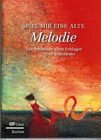 Liederbuch Noten : Spiel mir eine alte Melodie - GROßDRUCK  Schlager Volkslieder