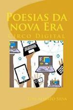 Poesias Da Nova Era : Circo Digital by Luis Silva (2015, Paperback)