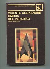 Vicente Aleixandre OMBRA DEL PARADISO Feltrinelli 1981 1A ED Premio Nobel Libro