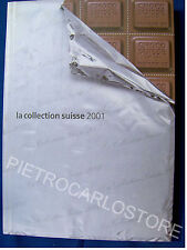 FRANCOBOLLI LA COLLECTION SUISSE 2001  NUOVO -